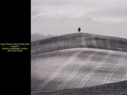Hugh Milsom MFIAP EFIAPp FRPS_England_Autumn Landscape Tuscany_GPU Gold Medal.jpg